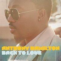 Anthony Hamilton – Back To Love