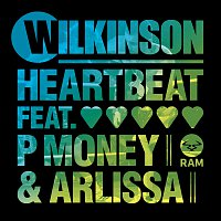 Wilkinson, P Money, Arlissa – Heartbeat