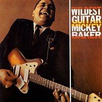 Mickey Baker – The Wildest Guitar