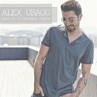 Alex Ubago – Solo si lo hacemos juntos