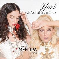 Yuri & Natalia Jiménez – Una Mentira Más
