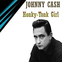 Johnny Cash – Honky-Tonk Girl