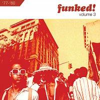 Různí interpreti – Funked!: Volume 3 1977-1980