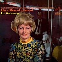 Liz Anderson – Like a Merry-Go-Round