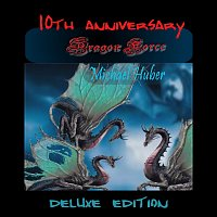 Michael Huber – Dragon Force (10th Anniversary Deluxe Edition)