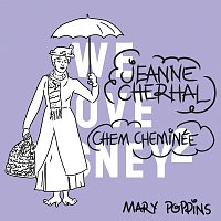 Jeanne Cherhal – Chem Cheminée [De 'Mary Poppins']