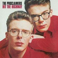 The Proclaimers – Hit The Highway (2011 - Remaster)