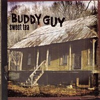 Buddy Guy – Sweet Tea