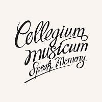 Collegium Musicum – Speak, Memory
