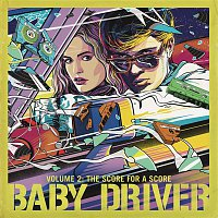 Steven Price – Baby Driver Volume 2: The Score for A Score