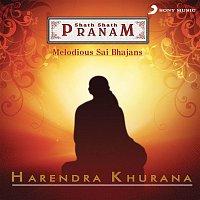 Harendra Khurana – Shath Shath Pranam