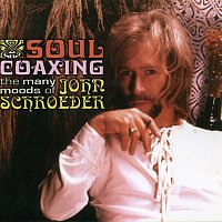 The John Schroeder Orchestra – Soul Coaxing: The Many Moods of John Schroeder