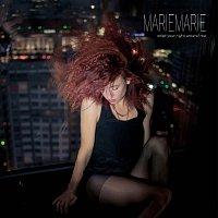 MarieMarie – Wrap Your Night Around Me