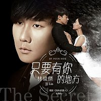 """JJ Lin – By Your Side (The Theme Song Of """"The Secret"""")"""