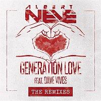 Albert Neve, Dave Vives – Generation Love (Remixes)