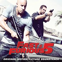 Různí interpreti – Fast and Furious 5 - Rio Heist [OST]