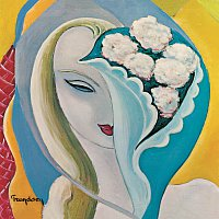 Derek & The Dominos – Layla And Other Assorted Love Songs [40th Anniversary / 2010 Remastered]
