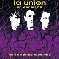 La Unión – En Concierto