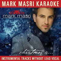Mark Masri – Mark Masri Karaoke - Christmas Is