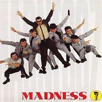 Madness – 7