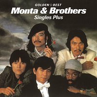 Monta & Brothers – Golden Best Monta & Brothers Singles Plus