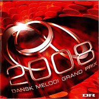 Různí interpreti – Dansk Melodi Grand Prix 2008
