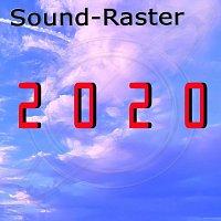 Sound-Raster – 2020
