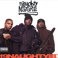 Naughty By Nature – 19 Naughty III