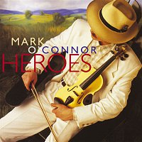 Mark O'Connor – Heroes