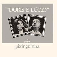 Doris Monteiro, Lucio Alves – Doris / Lucio – No Projeto Pixinguinha