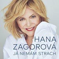 Hana Zagorová – Já nemám strach