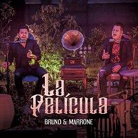Bruno & Marrone – La Película