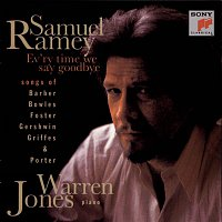 Samuel Ramey, Warren Jones – Ev'ry Time We Say Goodbye