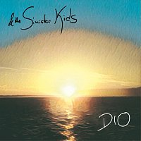 & The Sinister Kids – Dio
