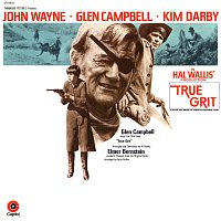 Elmer Bernstein, Glen Campbell – True Grit [Original Motion Picture Soundtrack]