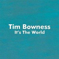 Tim Bowness, Peter Hammill, Jim Matheos, Steven Wilson – It's the World