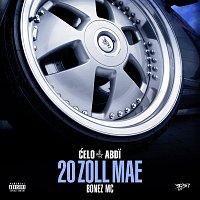 Celo & Abdi, Bonez MC – 20 Zoll MAE