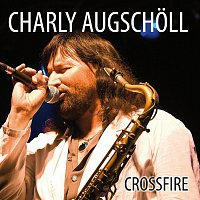 Charly Augscholl and the Hotline Band – Crossfire