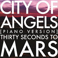 Thirty Seconds To Mars – City Of Angels [Piano Version]