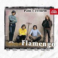 Flamengo – Paní v černém /Singly 1967-72/