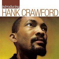 Hank Crawford – Introducing Hank Crawford