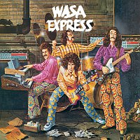 Wasa Express – Wasa Express [Remastered]