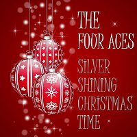 The Four Aces – Silver Shining Christmas Time