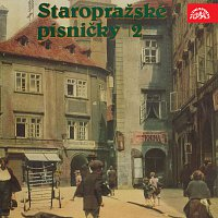 Různí interpreti – Staropražské písničky 2