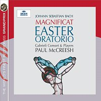 Gabrieli Consort & Players, Paul McCreesh – Bach, J.S.: Easter Oratorio; Magnificat