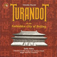 Zubin Mehta, Giacomo Puccini – G. Puccini: Turandot In The Forbidden City