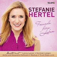 Stefanie Hertel – Freunde furs Leben