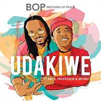 Brothers of Peace, Kid X, Professor, Mpumi – Udakiwe