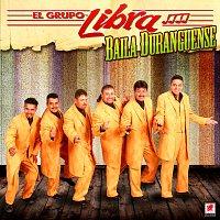 El Grupo Libra – Baila Duranguense