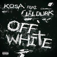 Kosa, Lil Durk – Off White